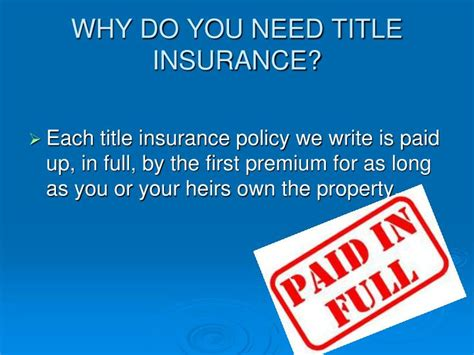 ppt why do you need title insurance powerpoint