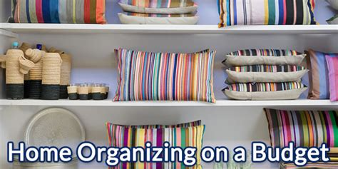 organizing a small house on a budget home organizing on a budget billcutterz money saving blog