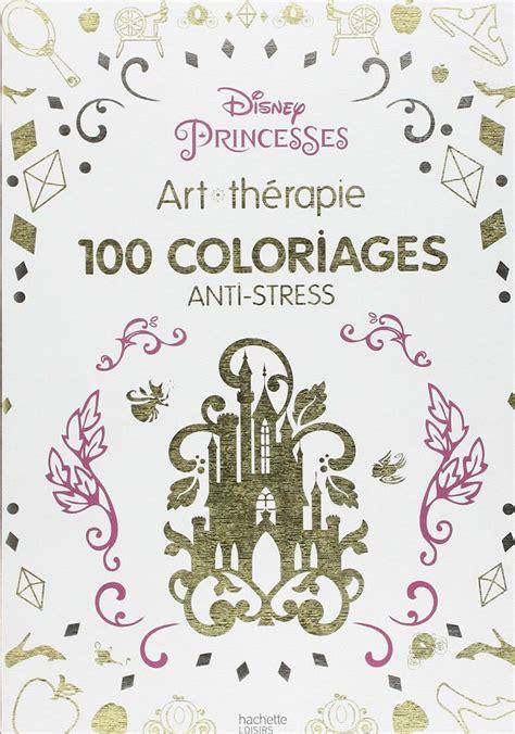 anti stress colouring book whsmith disney princesses 100 coloriages anti stress gift uk
