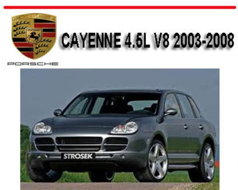 service manuals schematics 2008 porsche cayenne security system porsche cayenne 4 5l v8 2003 2008 workshop repair manual download