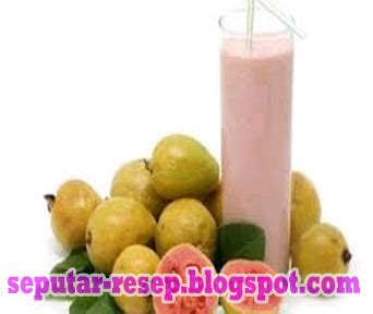 resep minuman membuat jus jambu biji campur enak banget