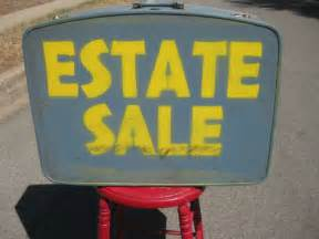 Estate Sales Garage Sale Signs What Not To Do And How To Drive Traffic