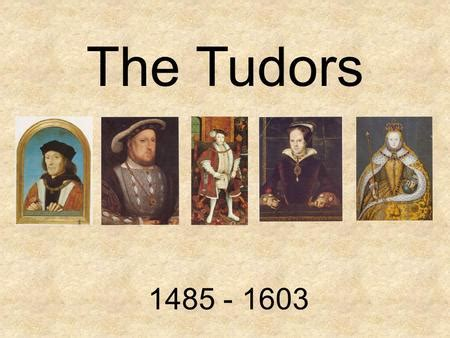 british monarchy the tudors 1485 1603 discover britain tudors by connie x ppt download