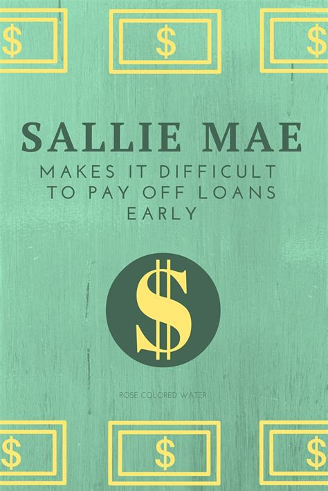 sallie mae student loan payment sallie mae makes it hard to pay loans off early rose