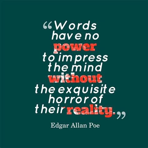 picture edgar allan poe quote about power quotescover com