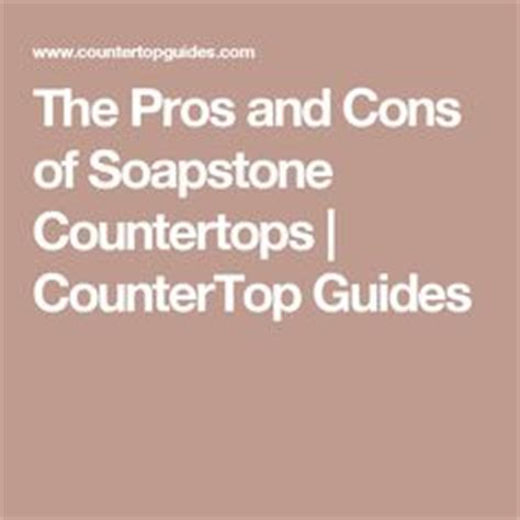 Soapstone Countertops Pros And Cons Soapstone Soapstone Countertops And Countertops On