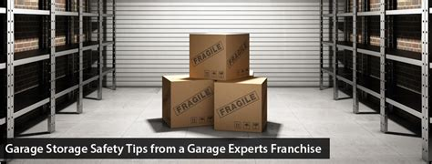garage storage safety tips from a garage experts franchise