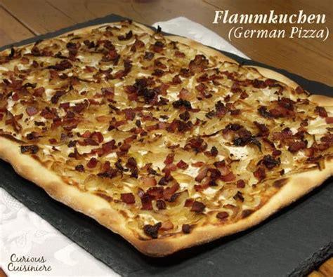 flamm kuchen flammkuchen german pizza curious cuisiniere