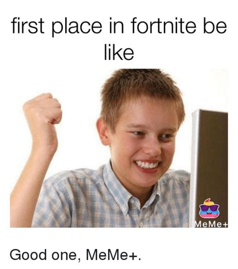 fortnite like a place in fortnite be like meme be like meme on