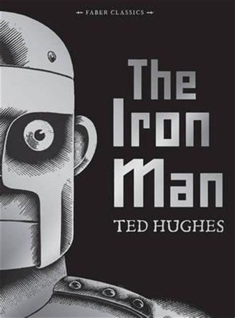 the iron man by ted hughes buy books at lovereading4kids co uk the iron man ted hughes 9780571327249