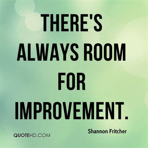room for improvement shannon fritcher quotes quotehd
