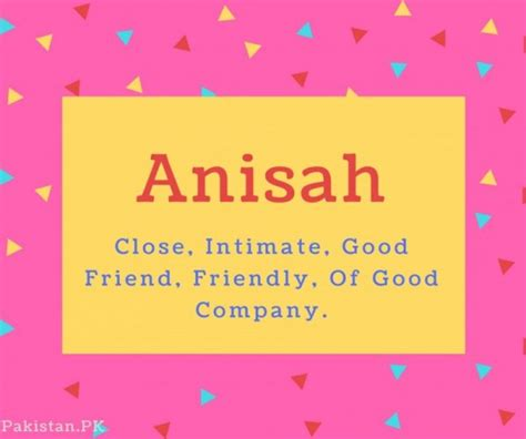 celebrity girl meaning in urdu what is anisah name meaning in urdu anisah meaning is n a