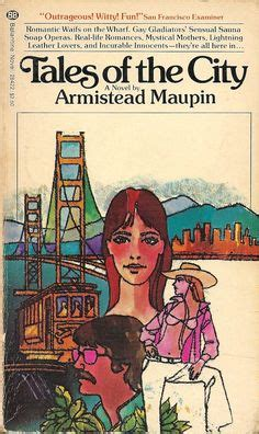 More On Monday Tales Of The City By Armistead Maupin by Paul Billy Cbell In Armistead Maupin S More