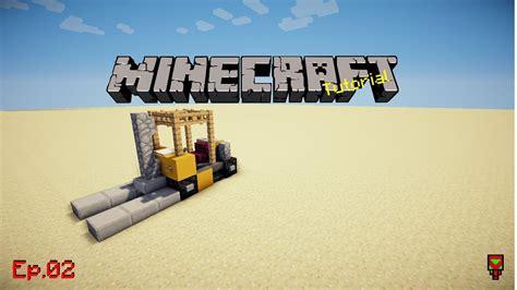 minecraft dump truck fork lift truck minecraft tutorial ep 02 youtube