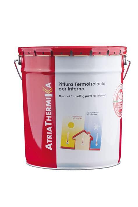 termoisolanti per interni pittura termoisolante atriathermika pittura per interni