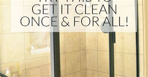 how to clean water stains shower doors how to clean shower doors with water stains best