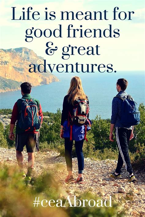 Adventures With Friends 17 best images about study abroad travel quotes on