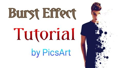 tutorial picsart burst effect how to do burst effect dispersion effect by picsart in