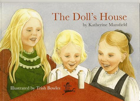 katherine mansfield the doll s house the doll s house by katherine mansfield writers plot readers read