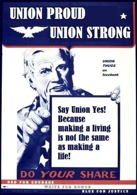 Union Memes - 149 best images about union memes on pinterest united we
