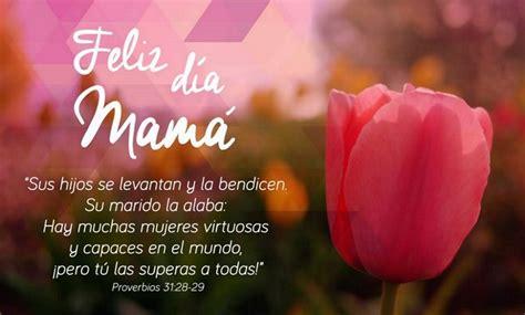 versos para mama versos por amor d 237 a de la madre 21 vers 237 culos b 237 blicos para tu mam 225 biblia