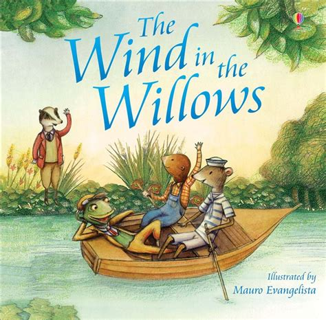 wind in the willows picture book the wind in the willows at usborne children s books