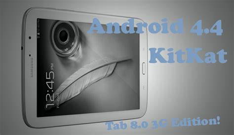 Samsung Tab 8 N5100 how to update samsung galaxy tab 8 0 3g edition to kitkat android 4 4 os