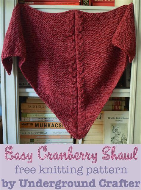 easy shawls to knit free patterns free knitting pattern easy cranberry shawl underground