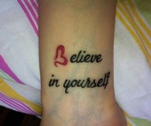 tattoo quotes believe in yourself tattoo believe it quotes quotesgram
