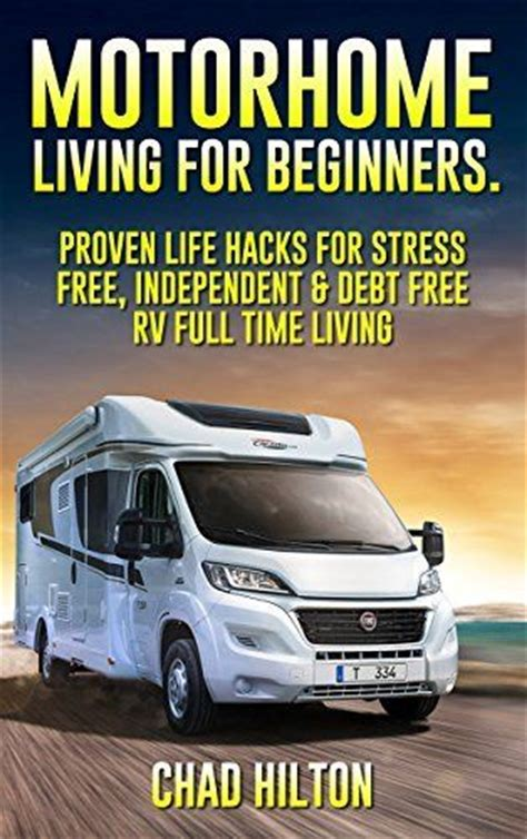 rv necessities for timers books motorhome living for beginners 55 proven hacks for