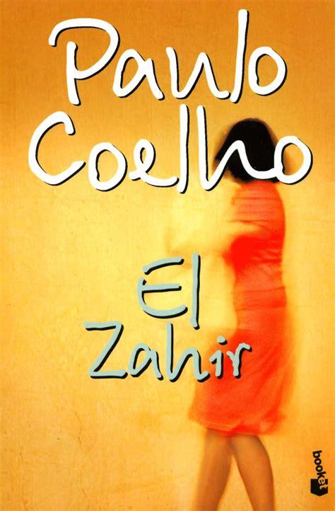 libro el zahir resumen de el zahir paulo coelho diarioinca