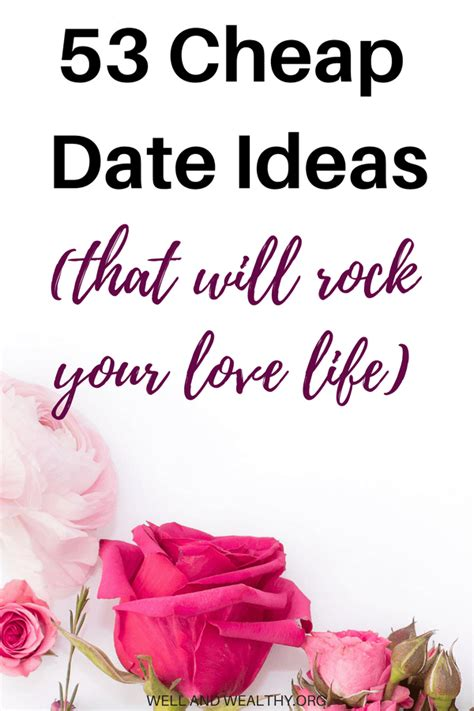 9 Date Ideas When Youre On A Budget by 53 Cheap Date Ideas That Will Rock Your