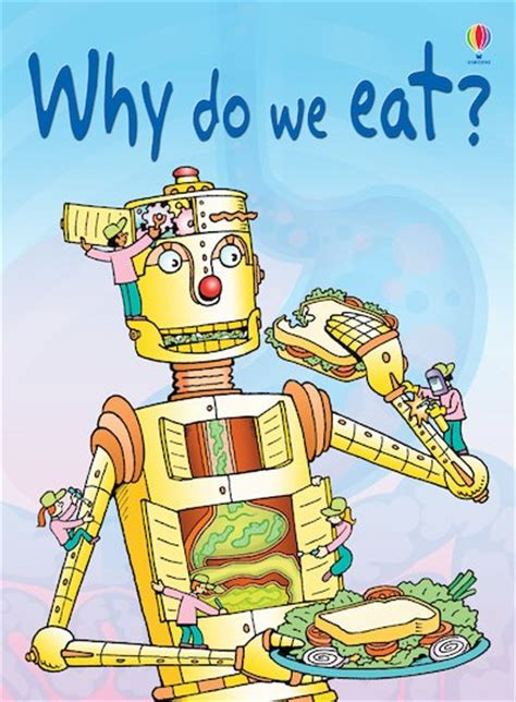 we are what we eat holistic thinking books usborne beginners why do we eat scholastic club