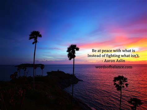 At Peace by Be At Peace With What Is Words Of Balance