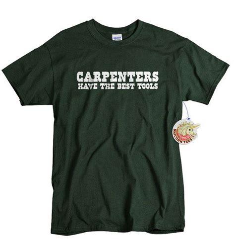 carpenters gift shirt funny shirt  carpenter
