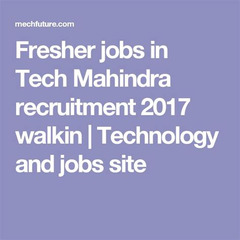 Tech Mahindra Careers For Mba Freshers by 1000 Ideas About Fresher On Opening