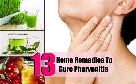 13 top home remedies to cure pharyngitis care health