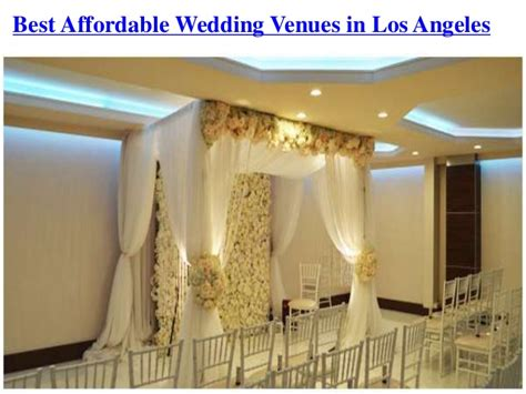 affordable weddings in los angeles best affordable wedding venues in los angeles