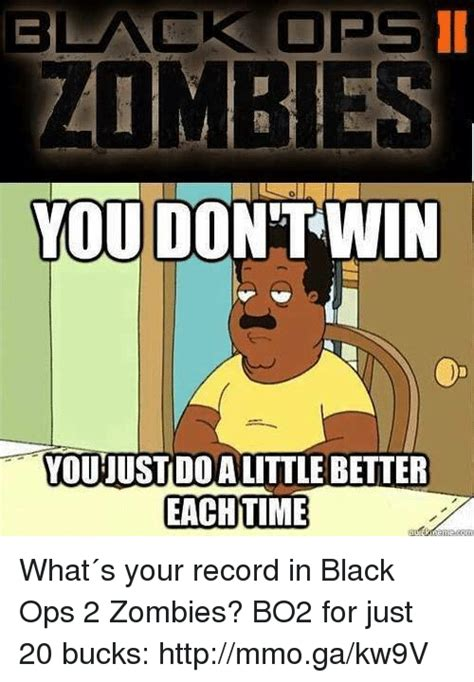 Black Ops Memes - 25 best memes about black ops 2 zombies black ops 2