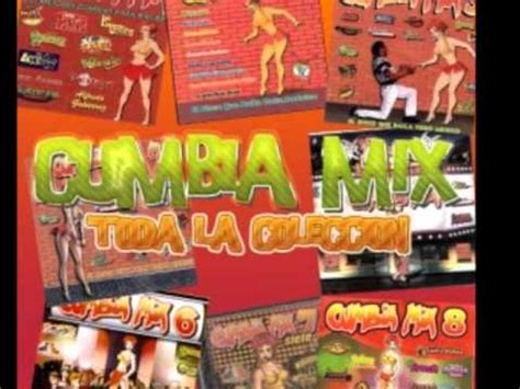 cunbias mix cumbia mix toda la coleccion youtube