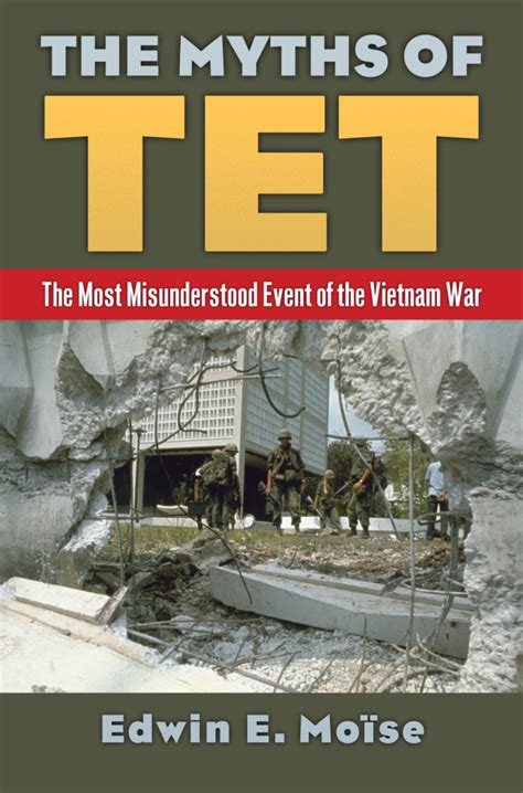 steel the tet offensive 1968 books history professor scholar publishes the myths of
