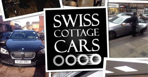 swiss cottage cars swiss cottage cars experience investment technology quality