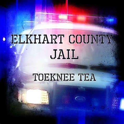 Elkhart County Arrest Records Toeknee Tea Elkhart County 2013 Israbox