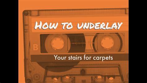 Which Carpet Underlay For Stairs - carpet underlay for stairs floor matttroy
