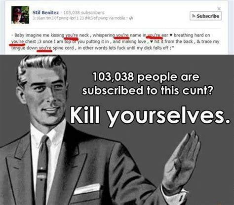 Go Kill Yourselves Meme - kill yourself kill yourselves kill yourself know