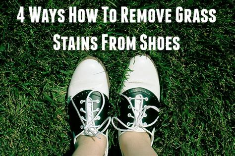 4 ways how to remove grass stains from shoes shoeaholics