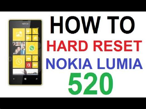 resetting my nokia lumia 520 how to hard reset wipe data on nokia lumia 520 youtube