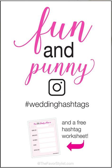 Wedding Hashtags Puns by Pun Wedding Hashtags Wedding Wedding Planning And