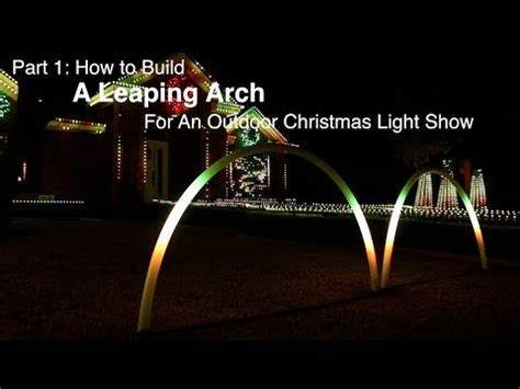 part 1 how to build a leaping arch for an outdoor