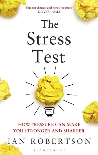 stress test the stress test how pressure can make you stronger and
